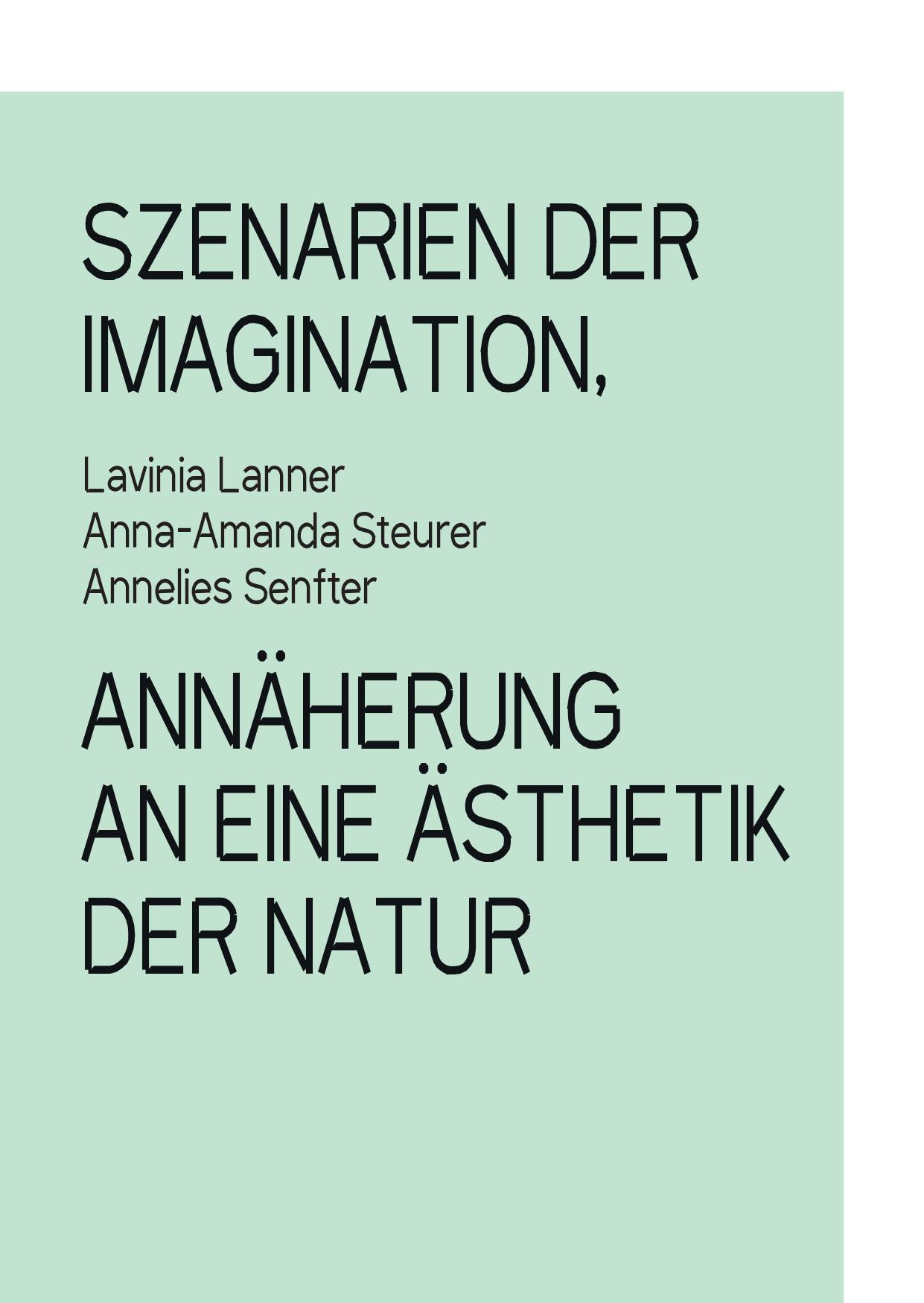 Szenarien der Imagination, Annäherung an eine Ästhetik der Natur